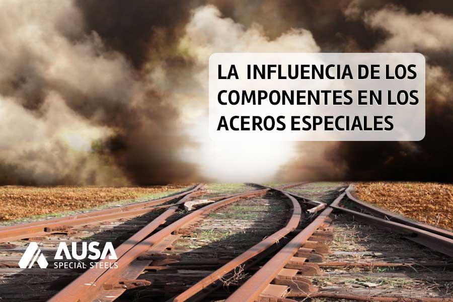 Influencia-Componentes-AUSA Steel
